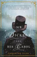 Mr. Dickens and His Carol - Silva, Samantha