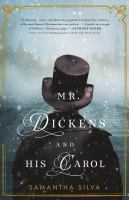 Mr. Dickens and His Carol - Silva, Samantha