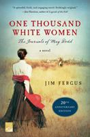 One thousand white women : the journals of May Dodd.