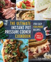 The Ultimate Instant Pot Pressure Cooker Cookbook