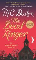 Dead Ringer : An Agatha Raisin Mystery.