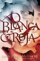 Blanca & Roja