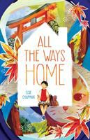 All the Ways Home (FOREST OF READING)