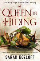 A Queen in Hiding