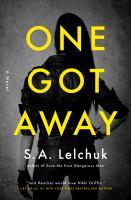 One Got Away by S. A. Lelchuk