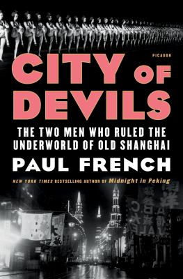 City of Devils: The Two Men Who Rules the Underworld of Old Shanghai(book-cover)
