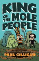 King of the Mole People