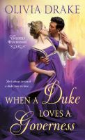 When A Duke Loves A Governess: Unlikely Duchesses
