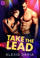 Take the Lead : A Dance Off Novel