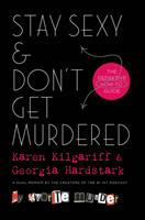 Media Cover for Stay Sexy and Don't Get Murdered: the Definitive How-To-Guide