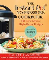 The Instant Pot No-pressure Cookbook