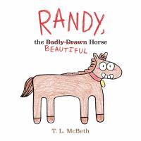 Randy, the beautiful horse