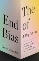 The End of Bias