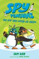 The Spy Who Loved Ice Cream