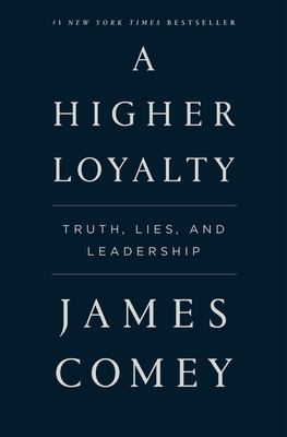 Cover image for A Higher Loyalty