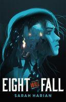 Eight Will Fall