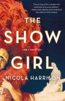 The Show Girl : A Novel.