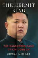 Media Cover for Hermit King: The Dangerous Game of Kim Jong Un