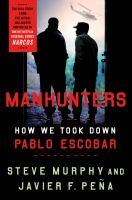 Media Cover for Manhunters: How We Took Down Pablo Escobar