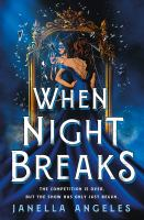 When Night Breaks