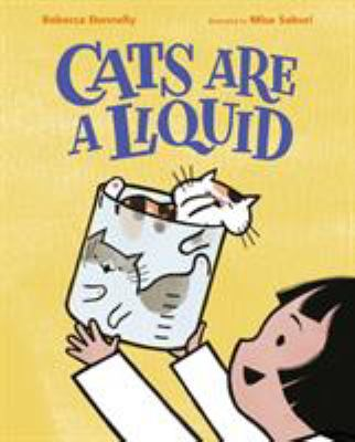 Cover image for Cats Are A Liquid