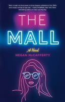 The mall307 pages ; 22 cm