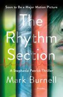 The rhythm section : a Stephanie Patrick thriller