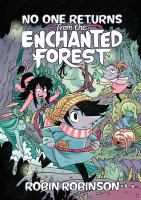 No one returns from the Enchanted Forest223 pages : colour illustrations, 22 cm