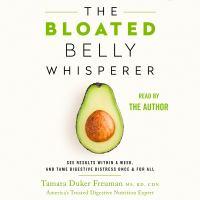 The Bloated Belly Whisperer