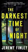 Darkest Time of Night : A Novel.
