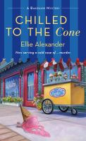 Chilled to the Cone by Ellie Alexander