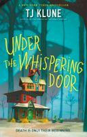 UNDER THE WHISPERING DOOR--ON ORDER FOR HERRICK!