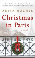 Christmas in Paris : A Novel.