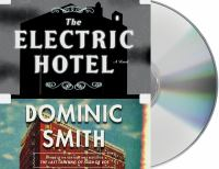 THE ELECTRIC HOTEL : BOOK ON DISC : SOUND RECORDING