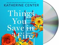 Things You Save In A Fire (book On Cd, Unabr)