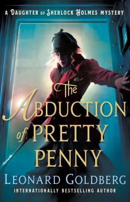 The abduction of Pretty Penny  a daughter of Sherlock Holmes mystery
