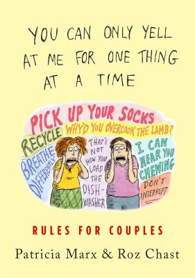 You Can Only Yell at Me for One Thing at a Time: Rules for Couples(book-cover)