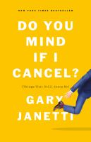 Cover of Do You Mind If I Cancel?: