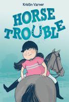 HORSE TROUBLE