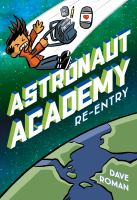 ASTRONAUT ACADEMY: RE-ENTRY--ON ORDER FOR HERRICK!