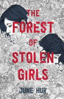 The Forest of Stolen Girls