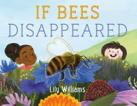 If Bees Disappeared