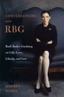Media Cover for Conversations with RBG: Ruth Bader Ginsburg on Life, Love, Liberty, and Law