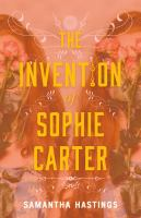 The Invention of Sophie Carter