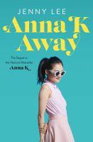 Anna K Away
