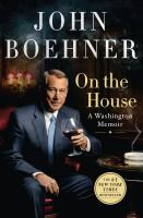 On the House : A Washington Memoir