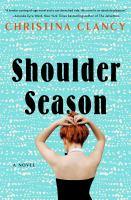 Shoulder season324 pages ; 25 cm