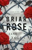 Media Cover for Briar Rose: A novel of the Holocaust