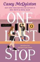 One last stop : a novel