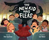 The New Kid Has Fleas